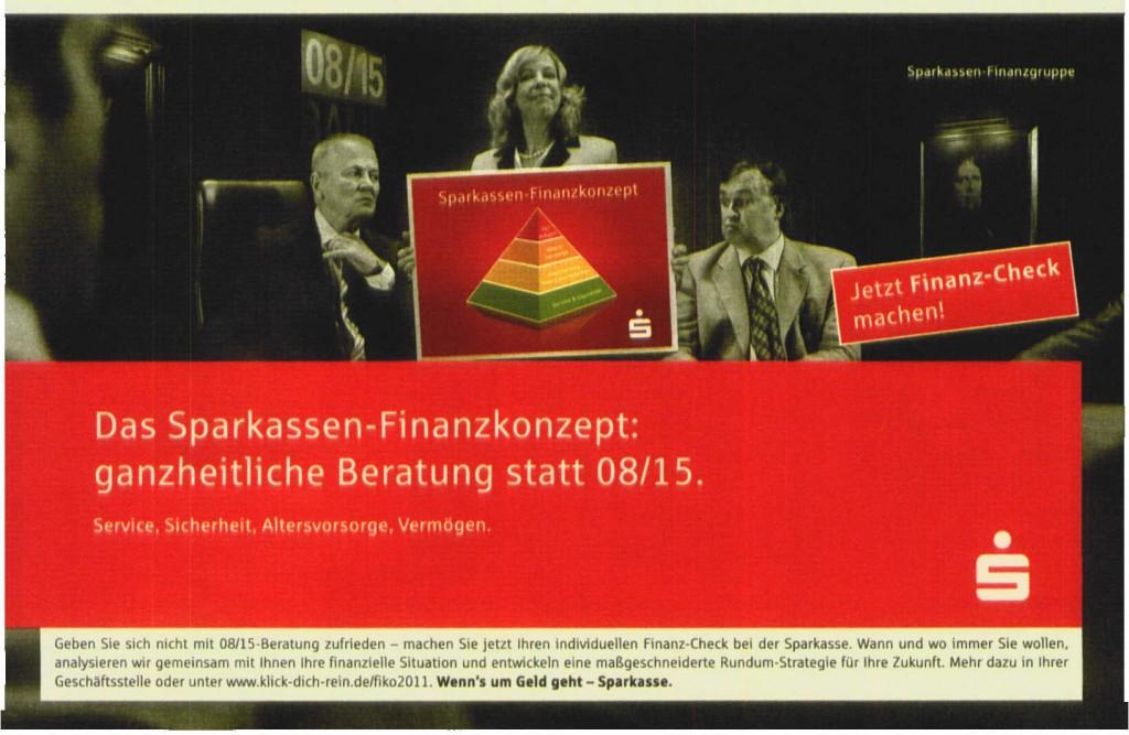 """Wie wirkt die Sparkassen-Kampagne (""""das mit den Fähnchen"""")?"""